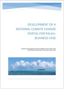 http://ccprojects.gsd.spc.int/wp-content/uploads/2018/05/Development-of-a-National-CC-Portal-fo-Palau_Business-Case_Jan-2018.pdf
